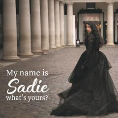 My Name Is Sadie Whats Yours album art