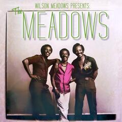 Presents: The Meadows