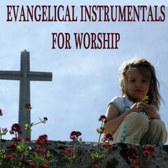 Evangelical Instrumentals for Worship
