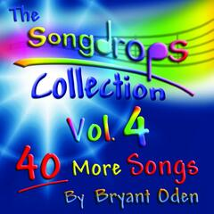 The Songdrops Collection, Vol. 4