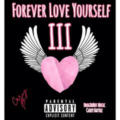 Forever Love Yourself III