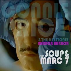 Mirror, Mirror (feat. Soup & Marc 7)