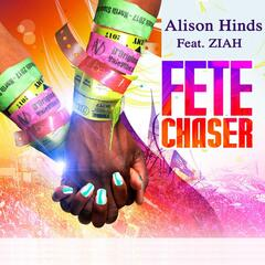 Fete Chaser (feat. Ziah)