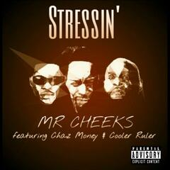 Stressin' (feat. Cooler Ruler & Chaz Money)
