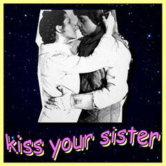 Kiss Your Sister