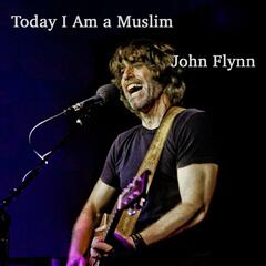 Today I Am a Muslim