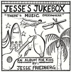 Jesse's Jukebox: There's Music Everywhere