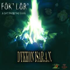 Fok-Lor' a Gift from the Gods