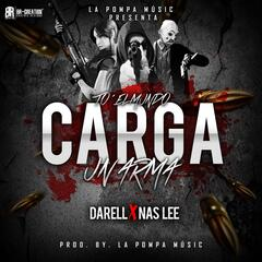 To el Mundo Carga un Arma (feat. Nas Lee)
