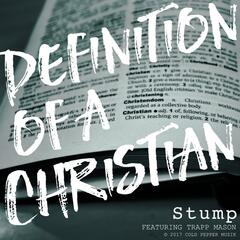 Definition of a Christian (feat. Trapp Mason)
