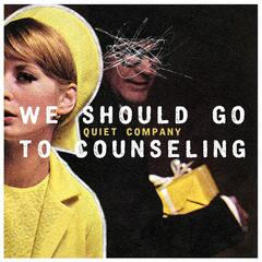 We Should Go to Counseling