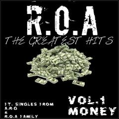 Greatest Hits R.O.A, Vol. 1: Money