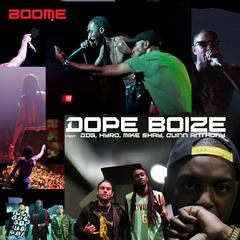 Dope Boize (feat. DDG, Hyro, Mike Shay & Quinn Anthony)