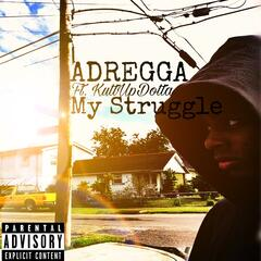 My Struggle (feat. KuttUpDotta) album art