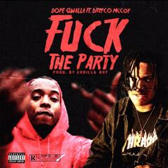 Fuck the Party (feat. Drayco McCoy) album art