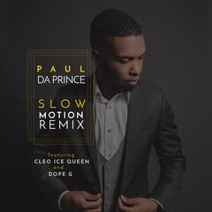 Slow Motion (Remix) [feat. Cleo Ice Queen & Dope G] album art