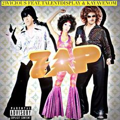 Zap (feat. TalentDisplay & KayaVenom) album art