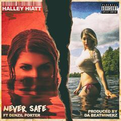 Never Safe (feat. Denzil Porter) album art