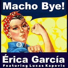 Macho Bye (feat. Lucas Kapovic) album art