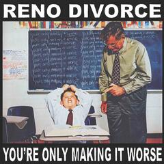 You're Only Making It Worse album art