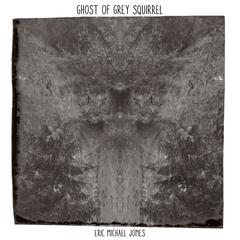Ghost of Grey Squirrel album art