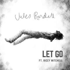 Let Go (feat. Riccy Mitchell)