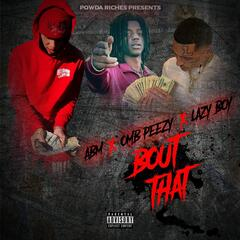 Bout That (feat. Lazy boy & Omb peezy) album art