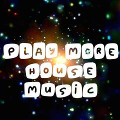 Play More House Music album art