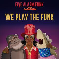 We Play the Funk (feat. Bootsy Collins) album art