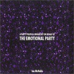 A Party Political Broadcast on Behalf of the Emotional Party album art