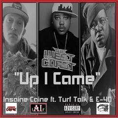 Up I Came (feat. E-40 & Turf Talk) album art