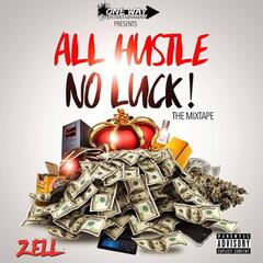 All Hustle No Luck album art