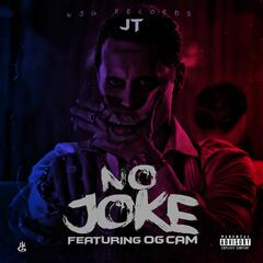 No Joke (feat. OG Cam) album art