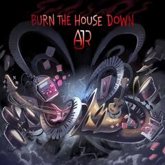 Burn the House Down album art