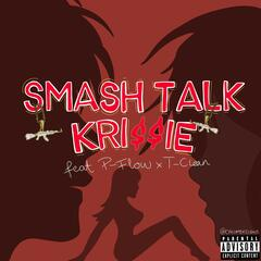 Smash Talk (feat. P-Flow & T-Clean) album art