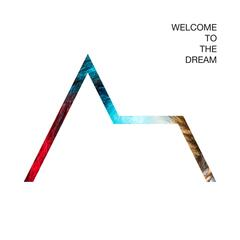 Welcome to the Dream album art