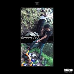 Regrets, Pt. 2 album art