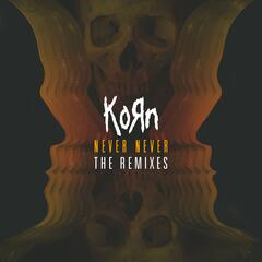 Never Never: The Remixes