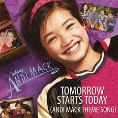 Tomorrow Starts Today (Andi Mack Theme Song)