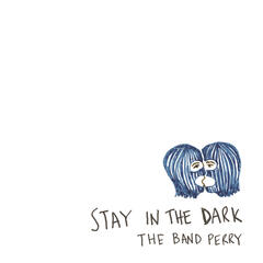 Stay In The Dark