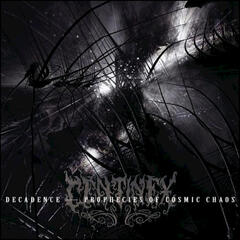 Decadence - Prophecies Of Cosmic Chaos
