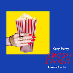 Swish Swish (Blonde Remix) album art