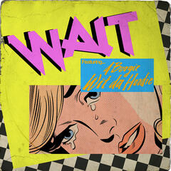 Wait [Feat. A Boogie Wit Da Hoodie] album art