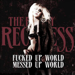 Fucked Up World / Messed Up World