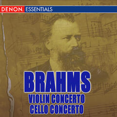 Brahms: Violin Concerto Op. 77 & Violin and Cello Concerto Op. 102