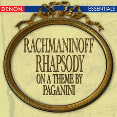 Rachmaninoff: Rhapsody on a Theme by Paganini