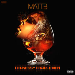 Hennessy Complexion album art
