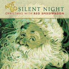 Not So Silent Night... Christmas With REO Speedwagon album art