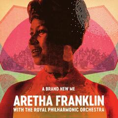 A Brand New Me: Aretha Franklin (with The Royal Philharmonic Orchestra) album art