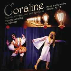 Coraline (Original Off-Broadway Cast Recording)